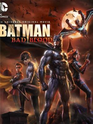 Người Dơi: Mối Hận Thù - Batman: Bad Blood