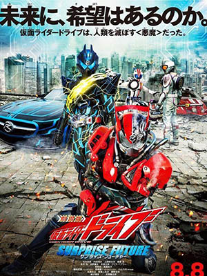 Surprise Future Kamen Rider Drive The Movie.Diễn Viên: Exo,Sistar,A Pink,Got7,Teen Top,Shinee,Block B