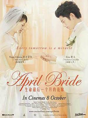 Cô Dâu Tháng Tư April Bride.Diễn Viên: Nana Eikura,Eita,Akira Emoto