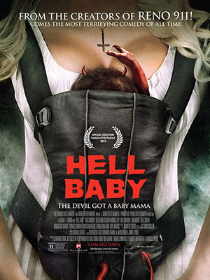 Đứa Bé Đến Từ Địa Ngục Hell Baby (Tiểu Yêu).Diễn Viên: Leslie Bibb,Thomas Lennon,Riki Lindhome,Rob Corddry