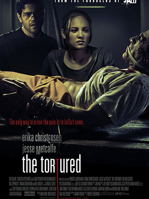 Vào Hang Cọp The Tortured.Diễn Viên: Erika Christensen,Jesse Metcalfe,Bill Lippincott