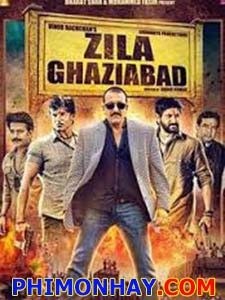 Cuộc Chiến Ghaziabad Zila Ghaziabad.Diễn Viên: Frank M Ahearn,Geeta Basra,Sanjay Dutt