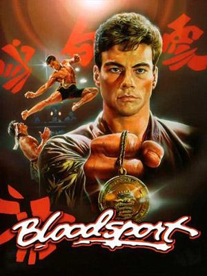 Dòng Máu Thượng Đẳng Bloodsport.Diễn Viên: Jean,Claude Van Damme,Donald Gibb,Leah Ayres