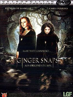 Nàng Sói Ginger Snaps.Diễn Viên: Emily Perkins,Katharine Isabelle,Kris Lemche