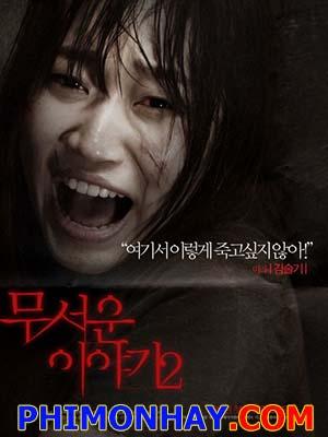 Những Câu Chuyện Kinh Dị 2 Horror Stories 2.Diễn Viên: Kim Seul,Gi,I,Ko Kyeong,Pyo,Lee Se,Yeong,Lee Soo,Hyeok,Park Seong,Woong,Seong Joon