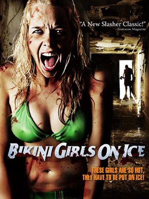 Kẻ Sát Nhân Biến - Bikini Girls On Ice