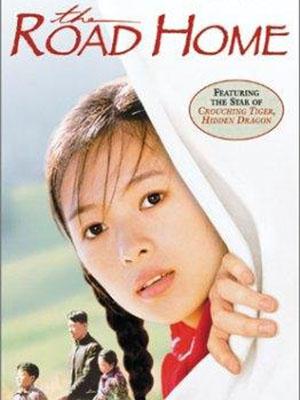 Đường Về Nhà The Road Home.Diễn Viên: Chương Tử Di,Tôn Hồng Lôi,Triệu Ngọc Liên,Ziyi Zhang