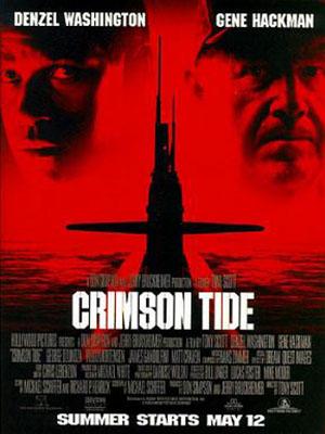 Thủy Triều Đỏ Crimson Tide.Diễn Viên: Gene Hackman,Denzel Washington,Matt Craven