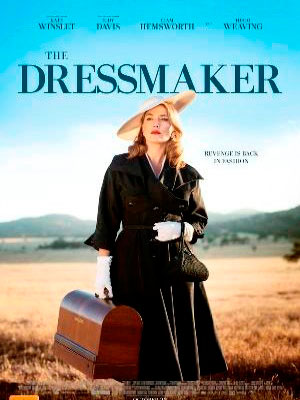 Thợ May Trả Thù The Dressmaker.Diễn Viên: Kate Winslet,Liam Hemsworth,Sarah Snook