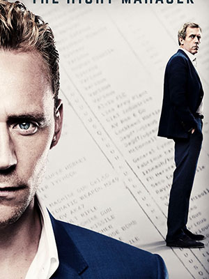 Đặc Vụ Đêm Phần 1 The Night Manager Season 1.Diễn Viên: Tom Hiddleston,Hugh Laurie,Olivia Colman
