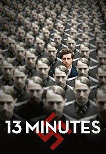 13 Phút Định Mệnh 13 Minutes Elser.Diễn Viên: Christian Friedel,Katharina Schüttler,Burghart Klaußner