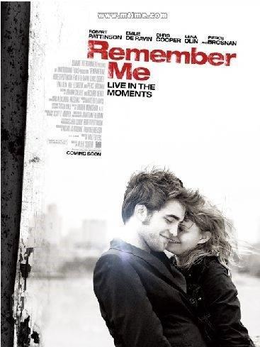 Hãy Nhớ Đến Anh Remember Me.Diễn Viên: Robert Pattinson,Emilie De Ravin,Caitlyn Rund,Moisés Acevedo