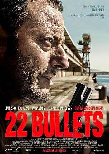 Kẻ Bất Tử 22 Bullets.Diễn Viên: Jean Reno,Kad Merad,Jean,Pierre Darroussin