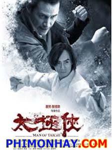 Thái Cực Truyền Nhân - Man Of Tai Chi