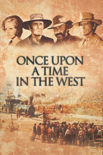 Miền Tây Ngày Ấy - Once Upon A Time In The West
