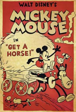 Bắt Lấy Ngựa Get A Horse!.Diễn Viên: Walt Disney,Marcellite Garner,Russi Taylor