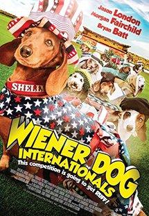 Giải Đua Chó Thế Giới Wiener Dog Internationals.Diễn Viên: Morgan Fairchild,Jason London,Bryan Batt,Julian Feder
