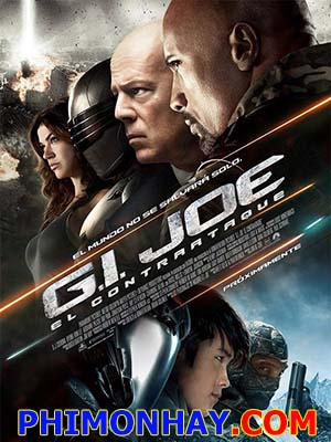 Biệt Đội G.i.joe: Cuộc Chiến Mãng Xà 2 G.i.joe Retaliation: Báo Thù.Diễn Viên: Dwayne Johnson,Dj Cotrona,Channing Tatum