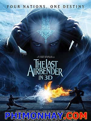 Tiết Khí Sư Cuối Cùng Vị Thánh Sống: The Last Airbender.Diễn Viên: Noah Ringer,Dev Patel,Jackson Rathbone,Nicola Peltz