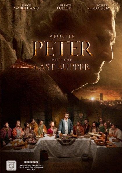 Tông Đồ Peter Và Bữa Ăn Cuối Cùng Apostle Peter And The Last Supper.Diễn Viên: Robert Loggia,Bruce Marchiano,Laurence Fuller