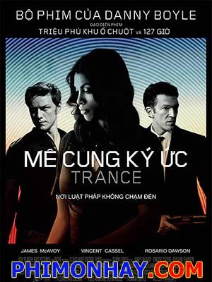 Mê Cung Ký Ức - Trance