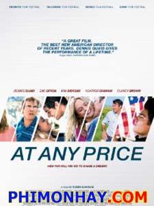 Bất Cứ Giá Nào - At Any Price