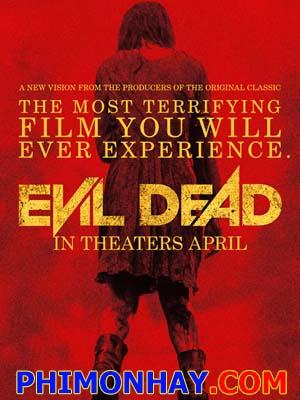 Cuốn Sách Quỷ Ám Ma Cây: Evil Dead.Diễn Viên: Jane Levy,Shiloh Fernandez,Lou Taylor Pucci