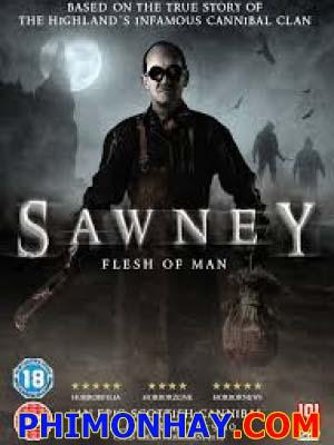 Dòng Họ Ăn Thịt Người - Sawney: Flesh Of Man