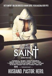 Vị Thánh Anh Hùng The Masked Saint.Diễn Viên: Brett Granstaff,Lara Jean Chorostecki,Tj Mcgibbon