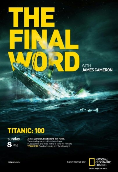 Lời Kết Của James Cameron - Titanic: The Final Word With James Cameron
