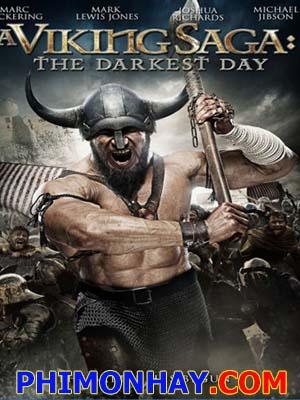 Huyền Thoại Vikings: Ngày Đen Tối A Viking Saga The Darkest Day.Diễn Viên: Gareth John Bale,Ian Dicks,Richard Elfyn