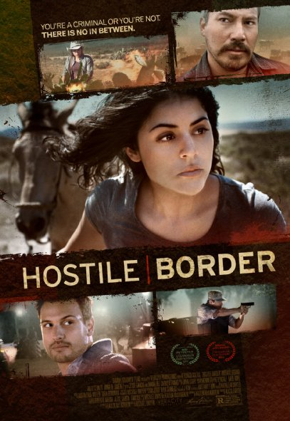 Ranh Giới Thù Địch Hostile Border.Diễn Viên: Veronica Sixtos,Julio Cedillo,Roberto Urbina