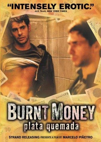 Plata Quemada - Burnt Money