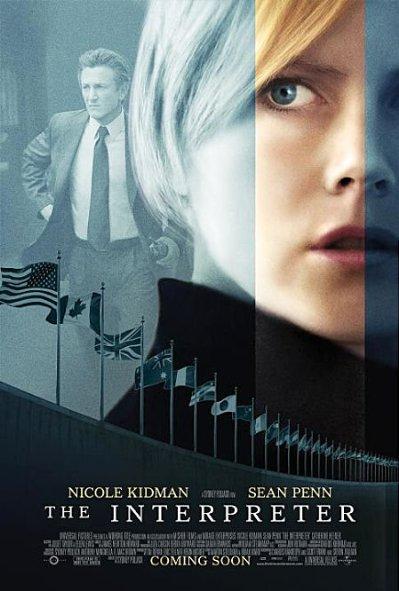 Người Phiên Dịch The Interpreter.Diễn Viên: Nicole Kidman,Sean Penn,Catherine Keener,Yvan Attal,Earl Cameron,George Harris,Michael Wright