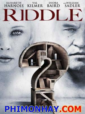 Riddle Thị Trấn Bí Ẩn.Diễn Viên: Elisabeth Harnois,Val Kilmer,Diora Baird