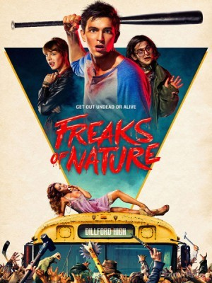 Thế Giới Kì Quái Freaks Of Nature.Diễn Viên: Nicholas Braun,Mackenzie Davis,Josh Fadem,Denis Leary