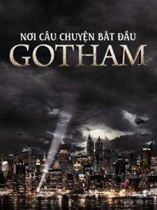 Thành Phố Tội Lỗi - Gotham Season 1 Việt Sub (2014)