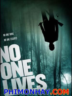 Không Chừa Một Ai No One Lives.Diễn Viên: Luke Evans,Adelaide Clemens,Derek Magyar
