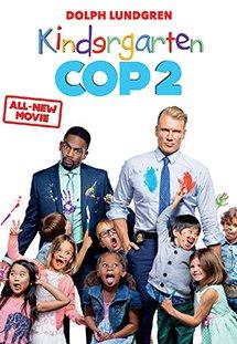Cảnh Sát Giữ Trẻ 2 Kindergarten Cop 2.Diễn Viên: Dolph Lundgren,Fiona Vroom,Aleks Paunovic,Sarah Strange