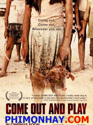 Chạy Trốn Come Out And Play.Diễn Viên: Daniel Giménez Cacho,Ebon Moss,Bachrach,Vinessa Shaw