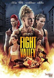 Chiến Binh Báo Thù Fight Valley.Diễn Viên: Erin Obrien,Cabrina Collesides,Miesha Tate,Salvatore Franciosa