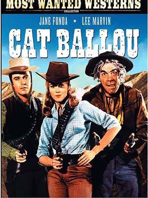 Tay Súng Huyền Thoại Cat Ballou.Diễn Viên: Jane Fonda,Lee Marvin,Michael Callan