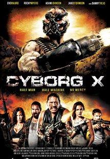 Chiến Binh Cyborg - Cyborg X