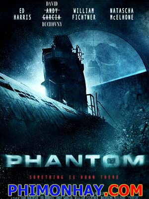 Tàu Ngầm Bóng Ma Phantom.Diễn Viên: Ed Harris,David Duchovny,William Fichtner