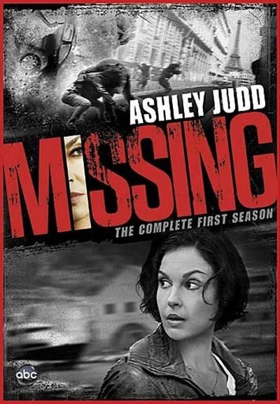 Mất Tích Bí Ẩn Phần 1 Missing Season 1.Diễn Viên: Ashley Judd,Cliff Curtis,Adriano Giannini