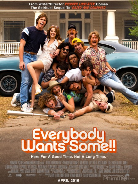 Sinh Viên Siêu Quậy - Everybody Wants Some
