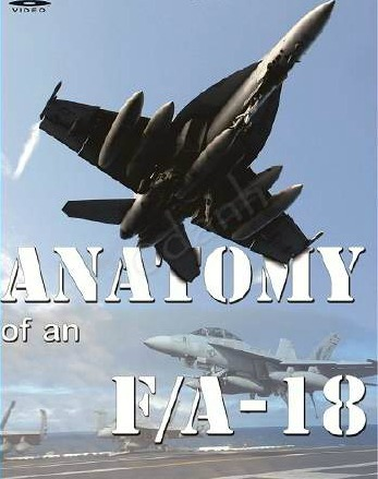Máy Bay F/a-18: Vũ Khí Của Thần Chết - Anatomy Of An F/a-18