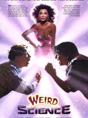 Phát Minh Kỳ Quái Weird Science.Diễn Viên: Anthony Michael Hall,Kelly Lebrock,Ilan Mitchell,Smith,Bill Paxton