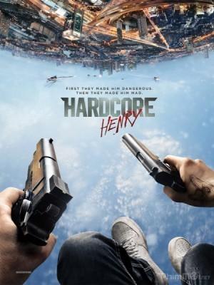 Mãnh Lực: Mật Mã Henry - Hardcore Henry