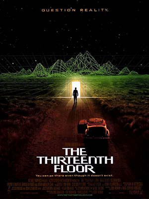 Tầng Thứ 13 - The Thirteenth Floor
